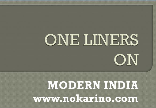 One Liners on Modern India