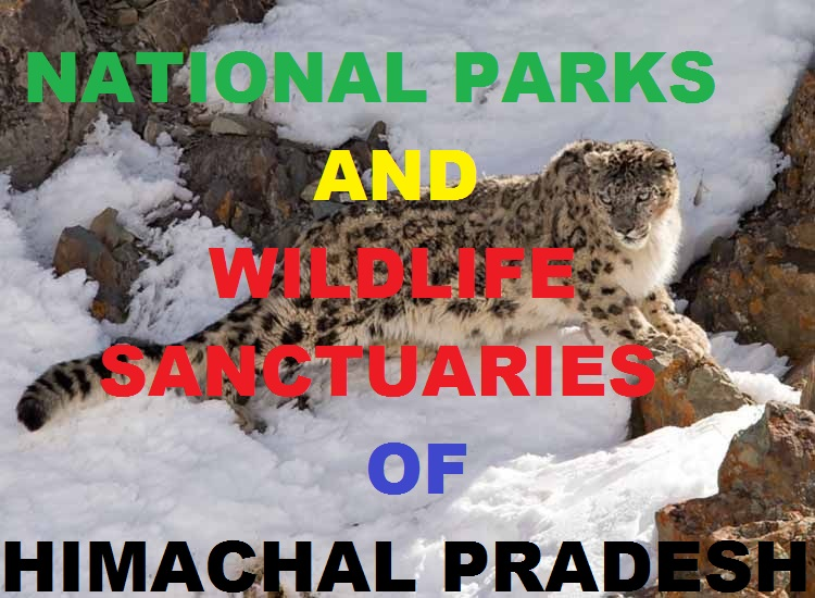 NATIONAL PARKS AND WILDLIFE SANCTUARIES IN HP